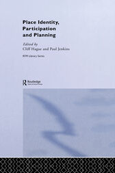 Place Identity, Participation and Planning by Cliff Hague