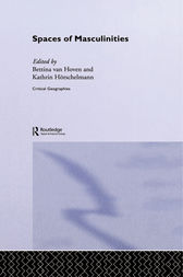 Spaces of Masculinities by Kathrin Hörschelmann