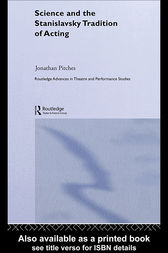 Science and the Russian Tradition of Acting by Jonathan Pitches