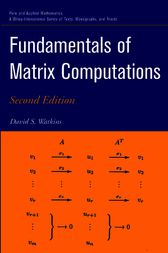 Fundamentals of Matrix Computations by David S. Watkins