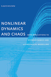 Nonlinear Dynamics and Chaos with Applications to Hydrodynamics and Hydrological Modelling