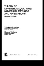 Theory Of Difference Equations Numerical Methods And Applications by V. Lakshmikantham