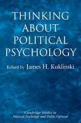 Thinking about Political Psychology by James H. Kuklinski