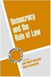 Democracy and the Rule of Law by José María Maravall