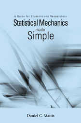 Statistical Mechanics Made Simple by D C Mattis