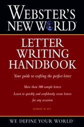 Webster's New World Letter Writing Handbook by Robert W. Bly