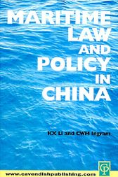 Maritime Law and Policy in China by Sharon Li