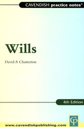 Practice Notes on Wills 4/e by David Chatterton