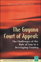 The Guyana Court of Appeal by Bertrand Ramcharan