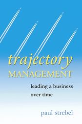 Trajectory Management by Paul Strebel