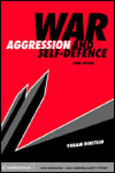 War, Aggression and Self-Defence by Yoram Dinstein