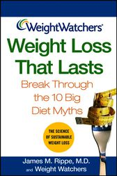Weight Watchers Weight Loss That Lasts by James M. Rippe