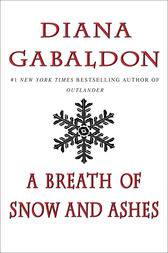 A Breath of Snow and Ashes by Diana Gabaldon