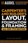 Audel Carpenter's and Builder's Layout, Foundation, and Framing