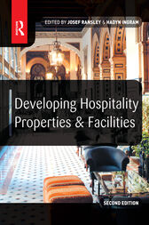 Developing Hospitality Properties and Facilities by Josef Ransley