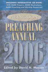 Abingdon Preaching Annual 2006 by Abingdon Press