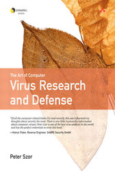 The Art of Computer Virus Research and Defense by Peter Szor