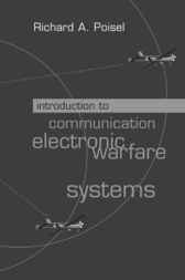 Introduction to Communication Electronic Warfare Systems by Richard Poisel