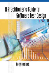 A Practitioner's Guide to Software Test Design by Lee Copeland