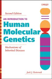 An Introduction to Human Molecular Genetics by Jack J. Pasternak