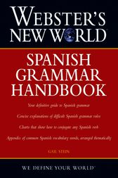 Webster's New World Spanish Grammar Handbook by Gail Stein