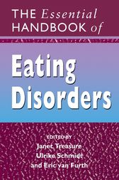 The Essential Handbook of Eating Disorders by Janet Treasure