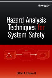 Hazard Analysis Techniques for System Safety by Clifton A. Ericson