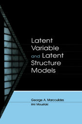 Latent Variable and Latent Structure Models by George A. Marcoulides