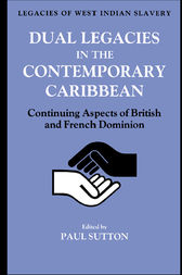 Dual Legacies in the Contemporary Caribbean