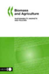 Biomass and Agriculture by Organisation for Economic Co-operation and Development
