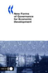 New Forms of Governance for Economic Development by Organisation for Economic Co-operation and Development