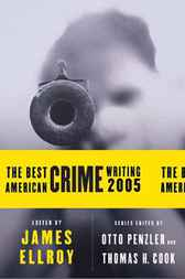 The Best American Crime Writing 2005