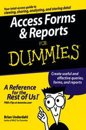 Access Forms & Reports For Dummies by Brian Underdahl
