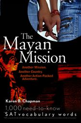 The Mayan Mission by Karen B. Chapman