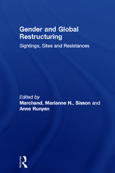 Gender and Global Restructuring by Marianne H. Marchand