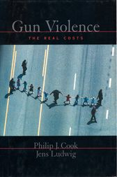 Gun Violence by Philip J. Cook