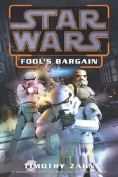 Fool's Bargain: Star Wars Legends (Novella) by Timothy Zahn