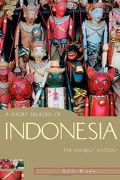 Short History of Indonesia by Colin Brown
