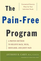 The Pain-Free Program by Anthony B. Carey