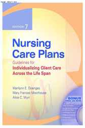 Nursing Care Plans by Marilynn E Doenges