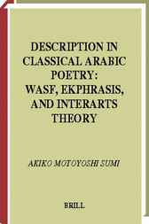 Description in classical Arabic poetry by A. Motoyoshi Sumi