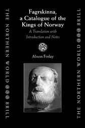 Fagrskinna, a catalogue of the Kings of Norway by A. Finlay