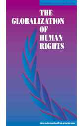 The Globalization of Human Rights by Jean-Marc Coicaud
