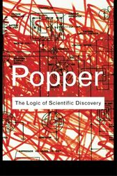 The Logic of Scientific Discovery by Karl Popper