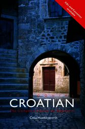 Colloquial Croatian by Celia Hawkesworth