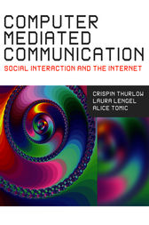 Computer Mediated Communication by Crispin Thurlow
