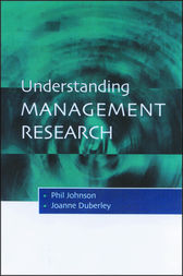 Understanding Management Research by Phil Johnson