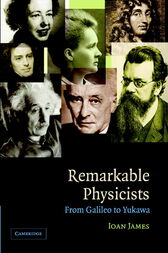 Remarkable Physicists by Ioan James