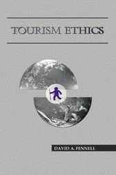Tourism Ethics by David A. Fennell