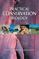 Practical Conservation Biology by David Lindenmayer
